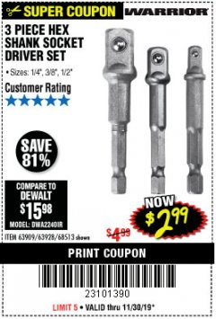 Harbor Freight Coupon 3 PIECE HEX DRILL SOCKET DRIVER SET Lot No. 63909/42191/63928/68513 Expired: 11/30/19 - $2.99