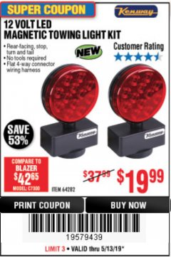 Harbor Freight Coupon 12 VOLT LED MAGNETIC TOWING LIGHT KIT Lot No. 64282 Expired: 5/13/19 - $19.99