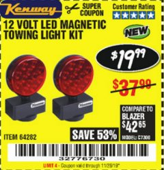 Harbor Freight Coupon 12 VOLT LED MAGNETIC TOWING LIGHT KIT Lot No. 64282 Expired: 11/28/19 - $19.99