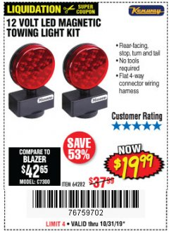 Harbor Freight Coupon 12 VOLT LED MAGNETIC TOWING LIGHT KIT Lot No. 64282 Expired: 10/31/19 - $19.99