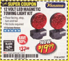 Harbor Freight Coupon 12 VOLT LED MAGNETIC TOWING LIGHT KIT Lot No. 64282 Expired: 11/30/19 - $19.99