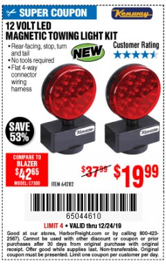 Harbor Freight Coupon 12 VOLT LED MAGNETIC TOWING LIGHT KIT Lot No. 64282 Expired: 12/24/19 - $19.99