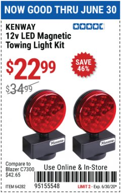 Harbor Freight Coupon 12 VOLT LED MAGNETIC TOWING LIGHT KIT Lot No. 64282 EXPIRES: 6/30/20 - $22.99