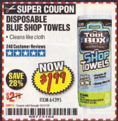 Harbor Freight Coupon DISPOSABLE BLUE SHOP TOWELS Lot No. 64395 Expired: 10/31/19 - $1.99