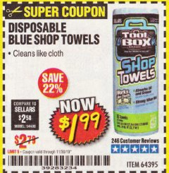 Harbor Freight Coupon DISPOSABLE BLUE SHOP TOWELS Lot No. 64395 Expired: 11/30/19 - $1.99