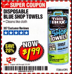 Harbor Freight Coupon DISPOSABLE BLUE SHOP TOWELS Lot No. 64395 Expired: 3/31/20 - $1.99