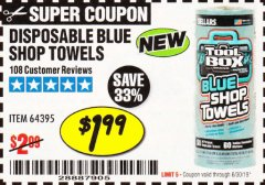 Harbor Freight Coupon DISPOSABLE BLUE SHOP TOWELS Lot No. 64395 Expired: 6/30/19 - $1.99