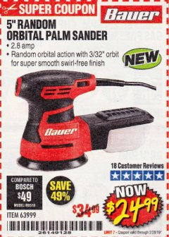 "Harbor Freight Coupon BAUER 2.8 AMP 5"" RANDOM ORBITAL PALM SANDER Lot No. 63999 Expired: 2/28/19 - $24.99"