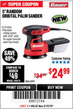"Harbor Freight Coupon BAUER 2.8 AMP 5"" RANDOM ORBITAL PALM SANDER Lot No. 63999 Expired: 5/12/19 - $24.99"
