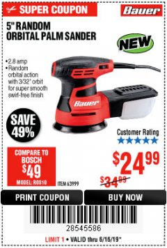 "Harbor Freight Coupon BAUER 2.8 AMP 5"" RANDOM ORBITAL PALM SANDER Lot No. 63999 Expired: 6/16/19 - $24.99"