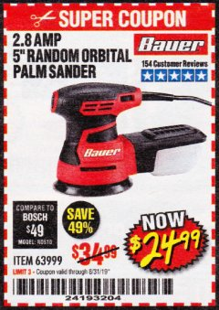 "Harbor Freight Coupon BAUER 2.8 AMP 5"" RANDOM ORBITAL PALM SANDER Lot No. 63999 Expired: 8/31/19 - $24.99"