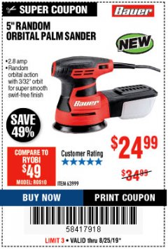 "Harbor Freight Coupon BAUER 2.8 AMP 5"" RANDOM ORBITAL PALM SANDER Lot No. 63999 Expired: 8/25/19 - $24.99"