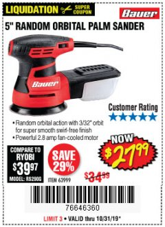 "Harbor Freight Coupon BAUER 2.8 AMP 5"" RANDOM ORBITAL PALM SANDER Lot No. 63999 Expired: 10/31/19 - $27.99"