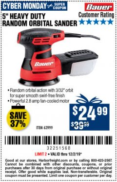 "Harbor Freight Coupon BAUER 2.8 AMP 5"" RANDOM ORBITAL PALM SANDER Lot No. 63999 Expired: 12/1/19 - $24.99"