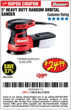 "Harbor Freight Coupon BAUER 2.8 AMP 5"" RANDOM ORBITAL PALM SANDER Lot No. 63999 Expired: 2/29/20 - $24.99"