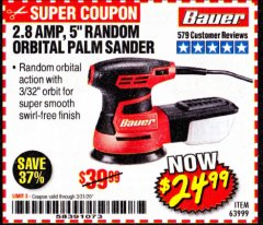 "Harbor Freight Coupon BAUER 2.8 AMP 5"" RANDOM ORBITAL PALM SANDER Lot No. 63999 Valid Thru: 3/31/20 - $24.99"