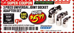 Harbor Freight Coupon 3 PIECE UNIVERSAL JOINT SOCKET ADAPTER SET Lot No. 63141/61955 Expired: 3/31/20 - $5.99