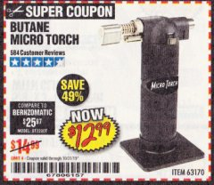 Harbor Freight Coupon BUTANE MICRO TORCH Lot No. 63170 Expired: 10/31/19 - $12.99