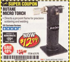 Harbor Freight Coupon BUTANE MICRO TORCH Lot No. 63170 Expired: 11/30/19 - $12.99
