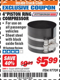 "Harbor Freight ITC Coupon 4"" PISTON RING COMPRESSOR PITTSBURGH Lot No. 97709 Dates Valid: 12/31/69 - 6/30/20 - $5.99"