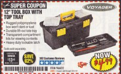 "Harbor Freight Coupon 12"" TOOLBOX WITH TOP TRAY VOYAGER Lot No. 96602 Expired: 10/31/19 - $4.99"