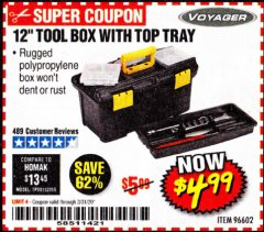 "Harbor Freight Coupon 12"" TOOLBOX WITH TOP TRAY VOYAGER Lot No. 96602 Expired: 3/31/20 - $4.99"
