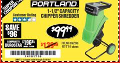 "Harbor Freight Coupon 1-1/2"" CAPACITY 14 AMP CHIPPER SHREDDER Lot No. 69293/61714 Expired: 5/19/18 - $99.99"
