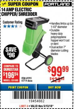 "Harbor Freight Coupon 1-1/2"" CAPACITY 14 AMP CHIPPER SHREDDER Lot No. 69293/61714 Expired: 5/13/18 - $99.99"