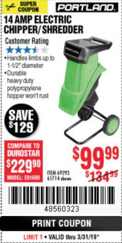"Harbor Freight Coupon 1-1/2"" CAPACITY 14 AMP CHIPPER SHREDDER Lot No. 69293/61714 Expired: 3/31/19 - $99.99"