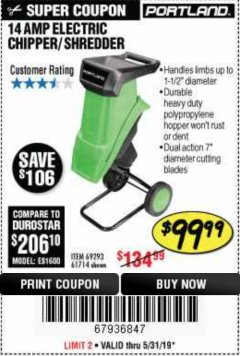 "Harbor Freight Coupon 1-1/2"" CAPACITY 14 AMP CHIPPER SHREDDER Lot No. 69293/61714 Expired: 5/31/19 - $99.99"