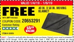 "Harbor Freight FREE Coupon 40"" X 50"" MOVING BLANKET Lot No. 63959 Expired: 1/16/19 - FWP"
