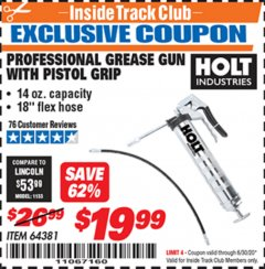Harbor Freight ITC Coupon HOLT PROFESSIONAL PISTOL GRIP GREASE GUN Lot No. 64381 Dates Valid: 12/31/69 - 6/30/20 - $19.99