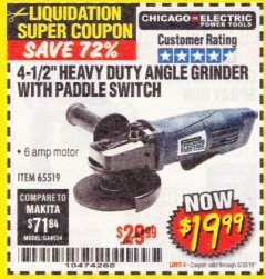 "Harbor Freight Coupon 4-1/2"" HEAVY DUTY ANGLE GRINDER WITH PADDLE SWITCH Lot No. 65519 Expired: 6/30/18 - $19.99"