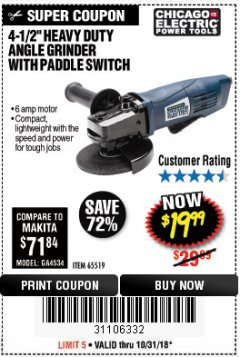 "Harbor Freight Coupon 4-1/2"" HEAVY DUTY ANGLE GRINDER WITH PADDLE SWITCH Lot No. 65519 Expired: 10/31/18 - $19.99"