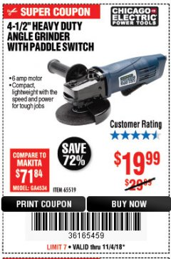"Harbor Freight Coupon 4-1/2"" HEAVY DUTY ANGLE GRINDER WITH PADDLE SWITCH Lot No. 65519 Expired: 11/4/18 - $19.99"