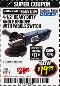 "Harbor Freight Coupon 4-1/2"" HEAVY DUTY ANGLE GRINDER WITH PADDLE SWITCH Lot No. 65519 Expired: 11/30/18 - $19.99"