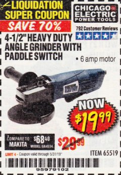 "Harbor Freight Coupon 4-1/2"" HEAVY DUTY ANGLE GRINDER WITH PADDLE SWITCH Lot No. 65519 Expired: 5/31/19 - $19.99"