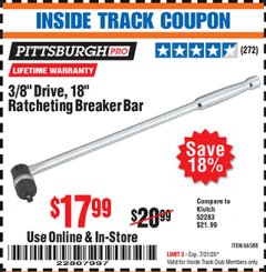 "Harbor Freight ITC Coupon 3/8"" DRIVE, 18"" RATCHETING BREAKER BAR Lot No. 66388 Expired: 7/31/20 - $17.99"
