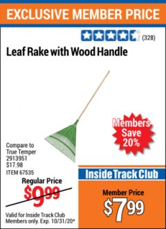 "Harbor Freight ITC Coupon 56"" SQUARE NOSE SHOVEL / LEAF RAKE WITH WOODEN HANDLE Lot No. 69791/67535 Valid Thru: 10/31/20 - $7.99"