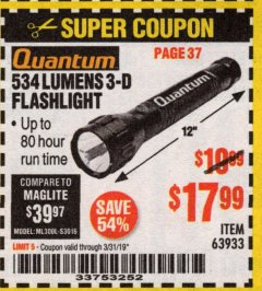Harbor Freight Coupon 534 LUMENS 3-D FLASHLIGHT Lot No. 63933 Expired: 3/31/19 - $17.99
