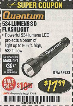 Harbor Freight Coupon 534 LUMENS 3-D FLASHLIGHT Lot No. 63933 Expired: 4/30/19 - $17.99