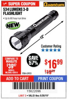Harbor Freight Coupon 534 LUMENS 3-D FLASHLIGHT Lot No. 63933 Expired: 6/30/19 - $16.99
