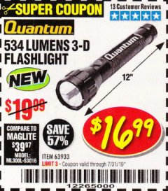 Harbor Freight Coupon 534 LUMENS 3-D FLASHLIGHT Lot No. 63933 Expired: 7/31/19 - $16.99