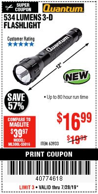 Harbor Freight Coupon 534 LUMENS 3-D FLASHLIGHT Lot No. 63933 Expired: 7/28/19 - $16.99