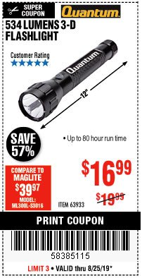 Harbor Freight Coupon 534 LUMENS 3-D FLASHLIGHT Lot No. 63933 Expired: 8/25/19 - $16.99