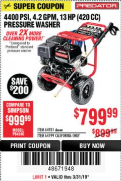 Harbor Freight Coupon 4400 PSI, 4.2 GPM, 13 HP (420 CC) PRESSURE WASHER Lot No. 64931/64199 Expired: 3/31/19 - $799.99
