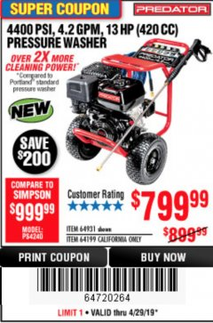 Harbor Freight Coupon 4400 PSI, 4.2 GPM, 13 HP (420 CC) PRESSURE WASHER Lot No. 64931/64199 Expired: 4/28/19 - $799.99