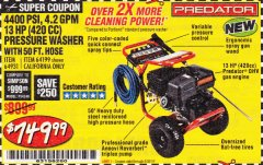 Harbor Freight Coupon 4400 PSI, 4.2 GPM, 13 HP (420 CC) PRESSURE WASHER Lot No. 64931/64199 Expired: 6/30/19 - $749.99