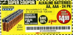 Harbor Freight Coupon ALKALINE BATTERIES Lot No. 92404 Expired: 6/30/20 - $4.99
