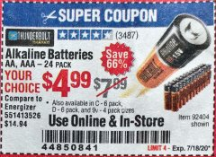 Harbor Freight Coupon ALKALINE BATTERIES Lot No. 92404 Expired: 7/18/20 - $4.99